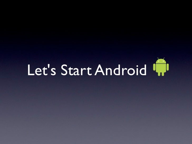 Let's Start Android