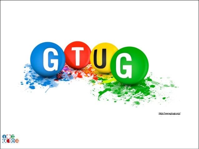 http://www.gtugs.org/