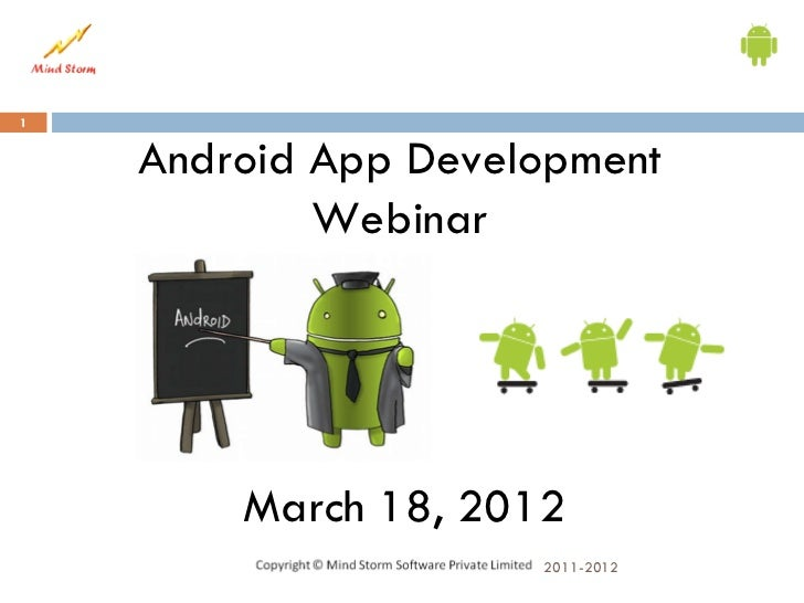 1    Android App Development            Webinar        March 18, 2012                     2011-2012