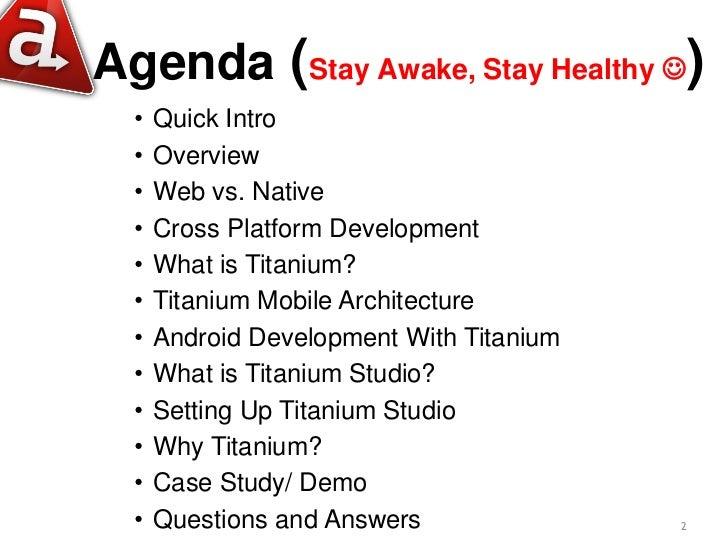 Android development made easy with appcelerator titanium Slide 2