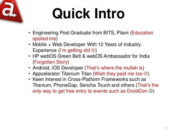 Android development made easy with appcelerator titanium Slide 3