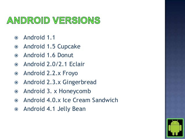 Note: When developing an application, consider the market share of the android version. Thehigher the market share, the hi...