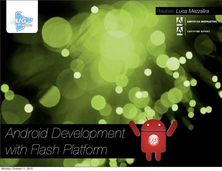 Android Development with Flash Platform
