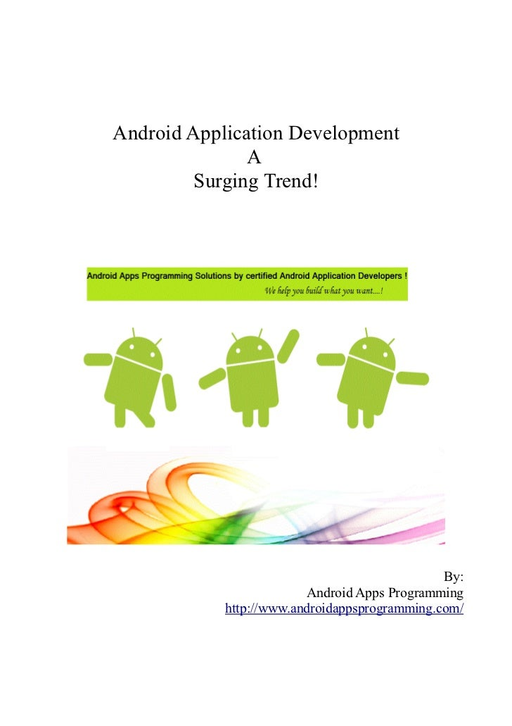 Android Application Development               A         Surging Trend!                                               By:  ...