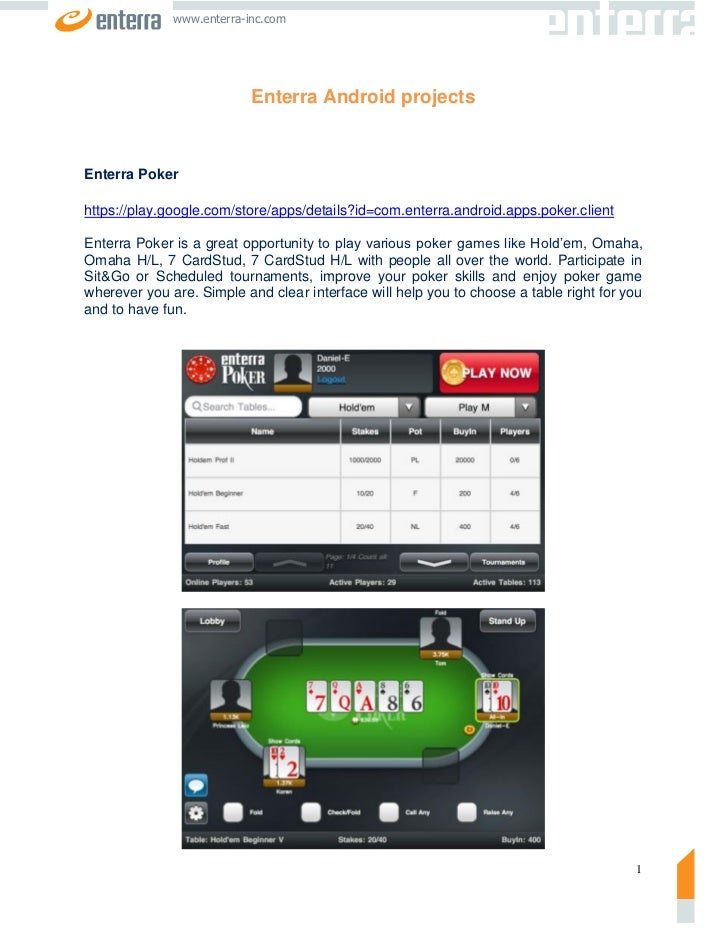 www.enterra-inc.com                           Enterra Android projectsEnterra Pokerhttps://play.google.com/store/apps/deta...