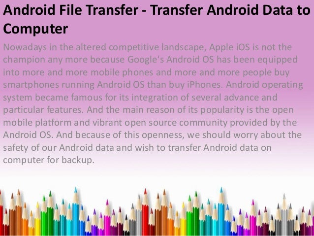 Android file transfer transfer android data to computer