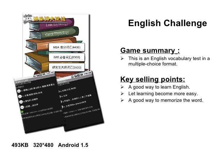 English Challenge   <ul><li>Game summary   : </li></ul><ul><li>This is an English vocabulary test in a multiple-choice for...