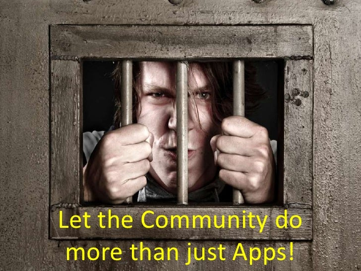 Let Developers do more than just Apps<br />