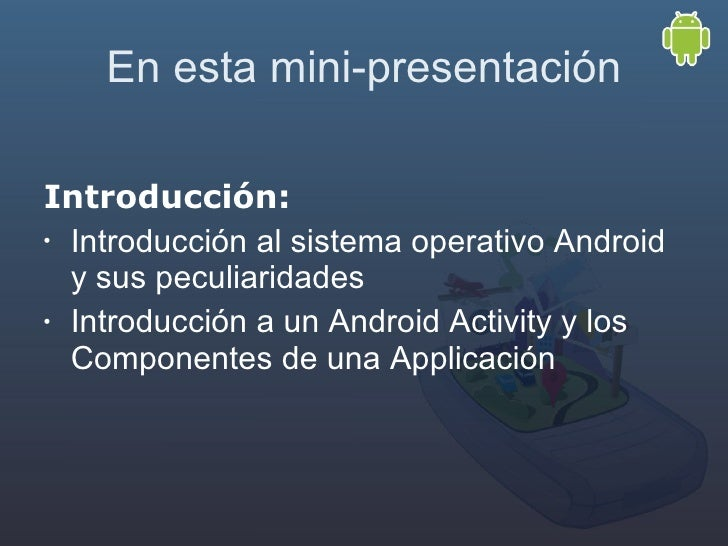Píldora 1: Android intro Slide 3