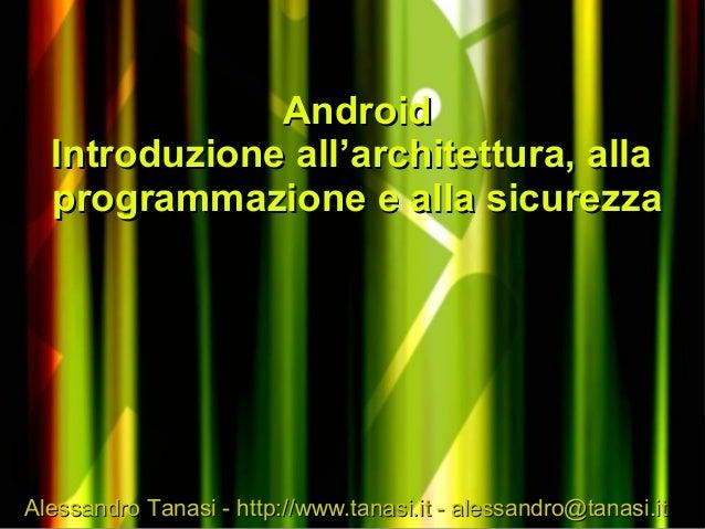 Alessandro Tanasi -Alessandro Tanasi - http://www.tanasi.ithttp://www.tanasi.it - alessandro@tanasi.it- alessandro@tanasi....