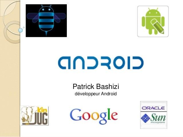 Patrick Bashizi développeur Android
