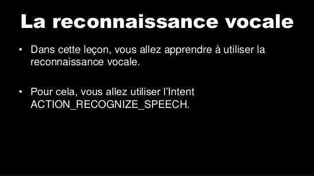 android lab test la reconnaissance vocale fran ais. Black Bedroom Furniture Sets. Home Design Ideas