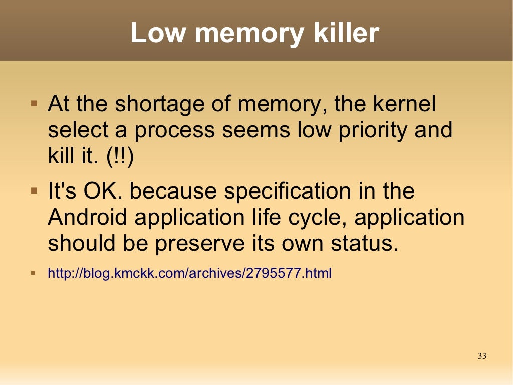 Low memory killer At the
