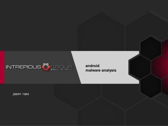 jason ross android malware analysis