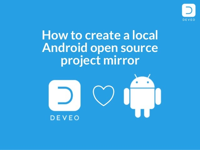 How to create a local Android open source project mirror