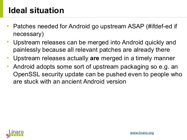 LCU13: Android not in sync with upstream & external projects