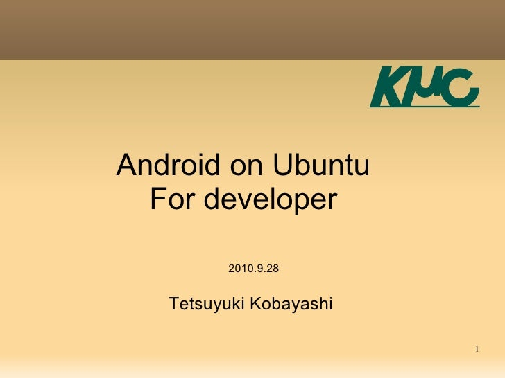 Android On Ubuntu for developer