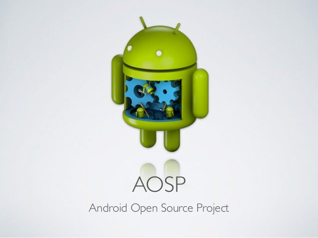 android open source project aosp