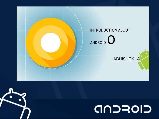 Android O Ppt