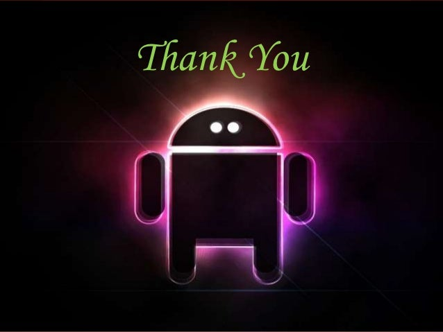android ppt Search powerpoint and keynote presentations, pdf documents, powerpoint templates and diagrams on authorstream.