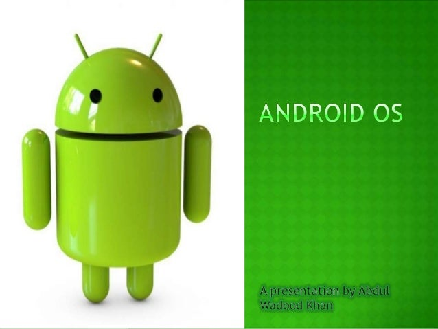 A  robot with a human appearance. Android OS is a Linux-based operating  system designed primarily for touch-screen  mob...