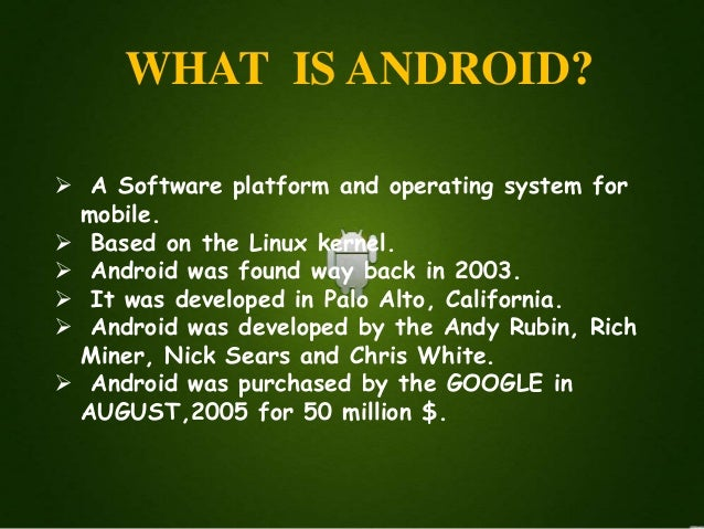 ppt on Android os- vinit