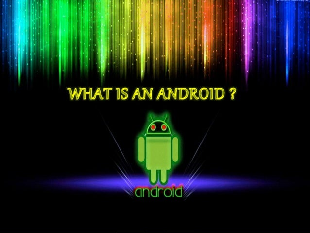Android OS Android is a mobile operating system (OS). based on the Linux kernel. currently developed by Google . User inte...