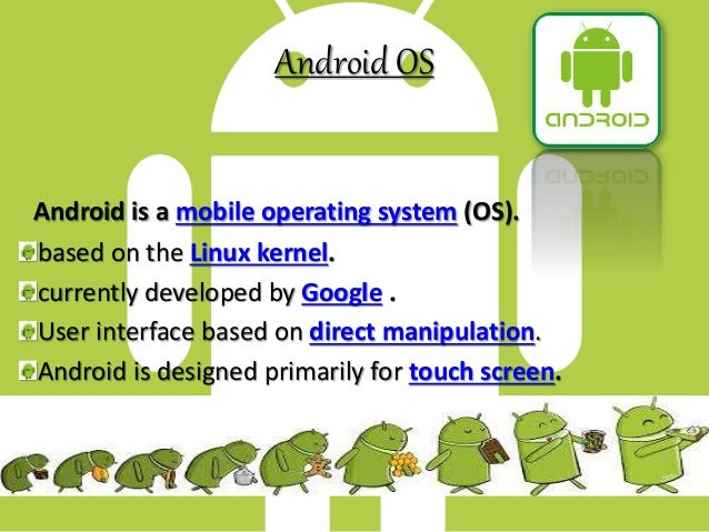 Android os by jje Slide 2