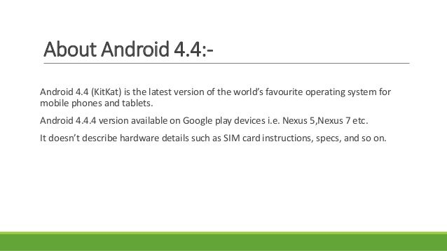 Advantages of Android OS:-  Customizable Operating System.  Sharing compatibility with any device.  Third party develop...
