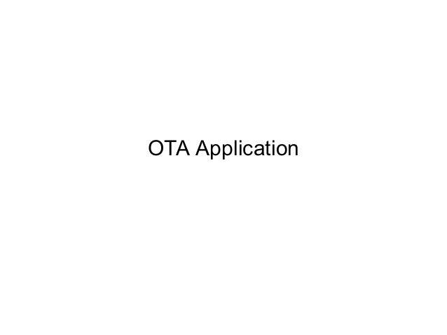 OTA Application