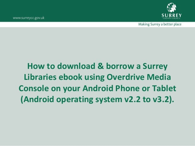 How to download & borrow a Surrey Libraries ebook using Overdrive Media Console on your Android Phone or Tablet (Android o...