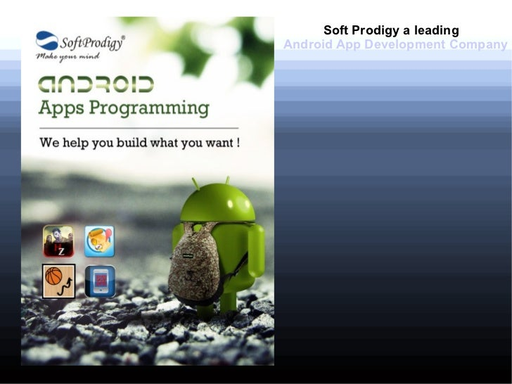 Soft Prodigy a leadingAndroid App Development Company