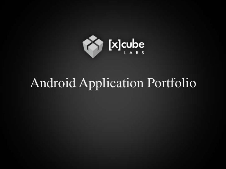 Android Application Portfolio<br />