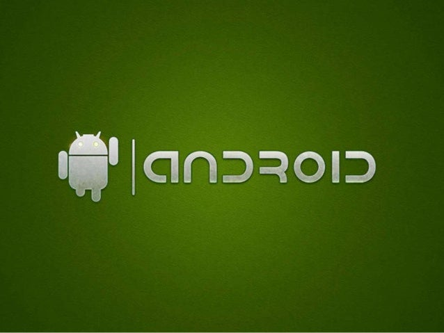 """What ANDROID is ? •""""A Software platform and Operating System for mobile devices and tablets."""""""