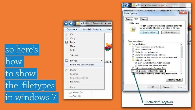 so here's how to show the filetypes in windows 7