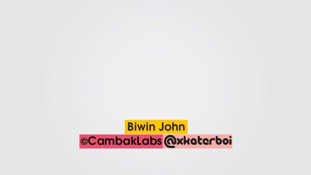 @xkaterboi©CambakLabs Biwin John