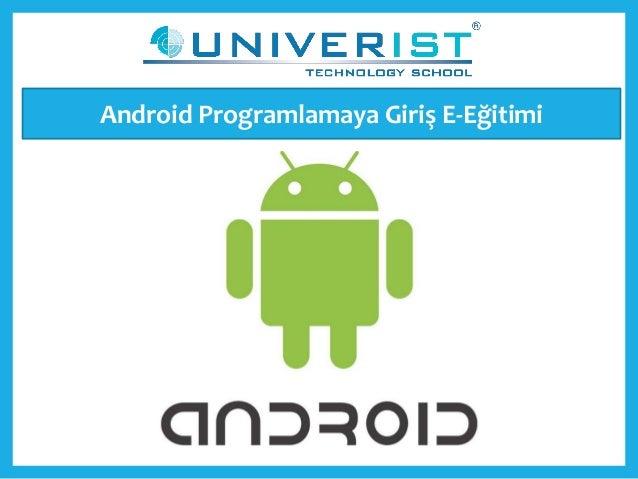 Android Programlamaya Giriş E-Eğitimi
