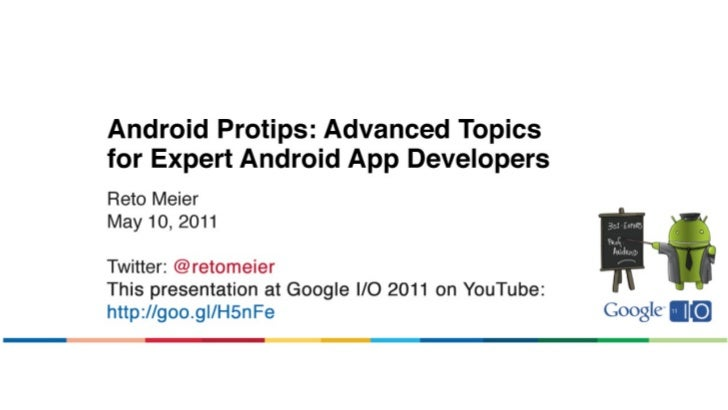 Android Protips: Advanced Topics for Expert Android App Developers