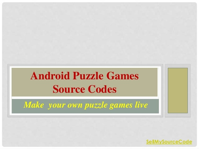 Buy Android Source Code of Popular Puzzle Games