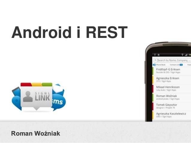 Android i RESTRoman Woźniak