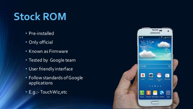 Android ROM's (stock ROM & custom ROM) best presentation by