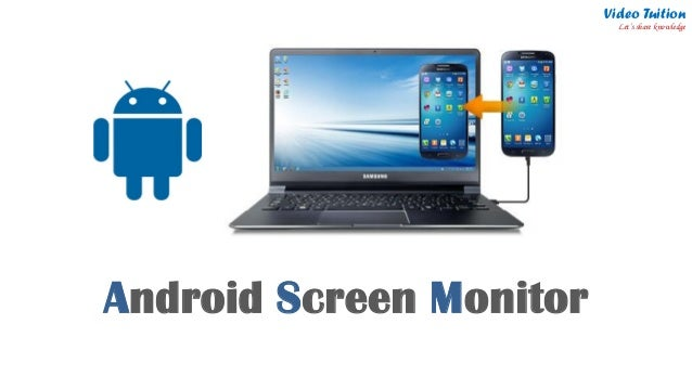 Android to monitor