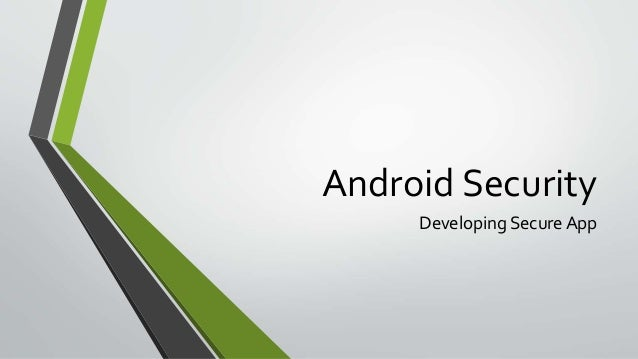 Android Security Developing Secure App