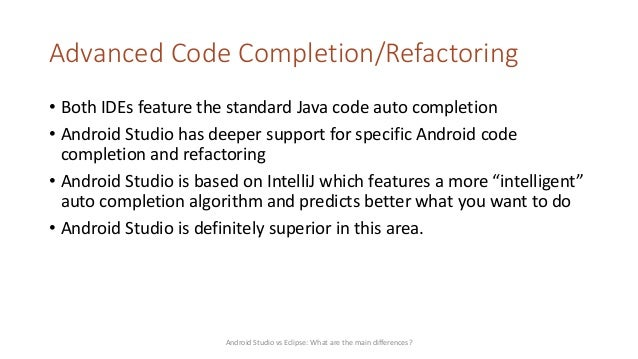 Android Studio vs Eclipse: What are the main differences?