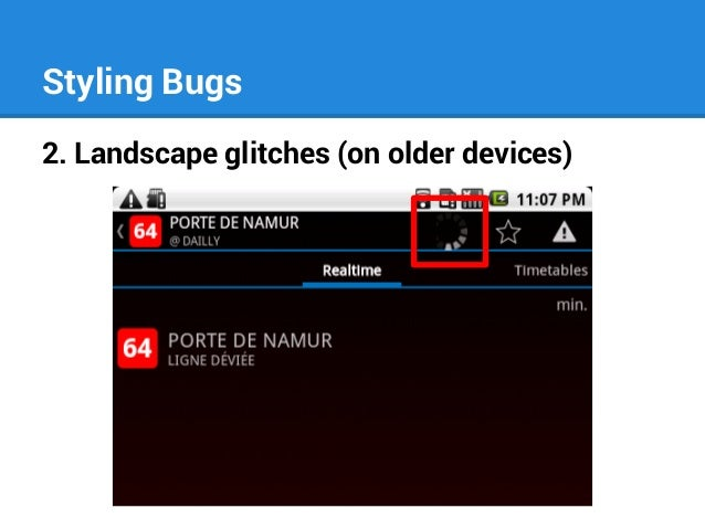 Styling Bugs 2. Landscape glitches (on older devices)