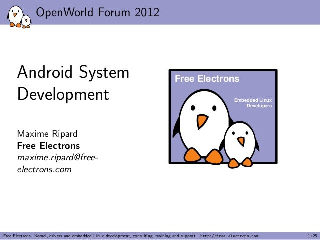 OpenWorld Forum 2012      Android System                                                              Free Electrons      ...