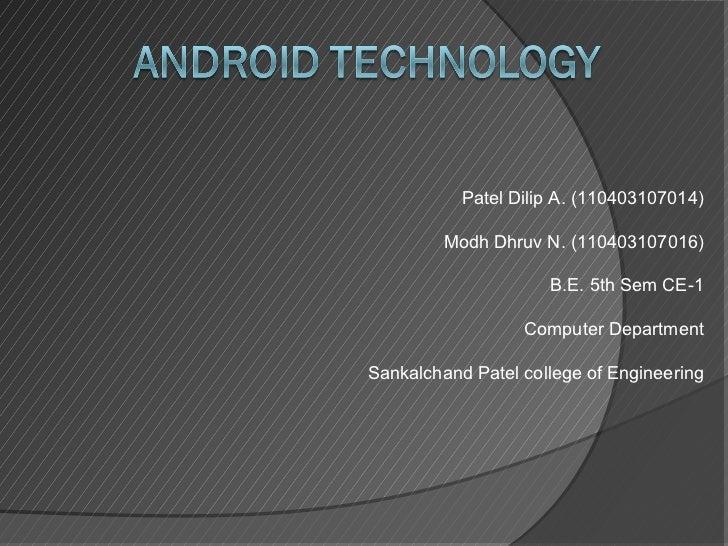 Patel Dilip A. (110403107014)         Modh Dhruv N. (110403107016)                     B.E. 5th Sem CE-1                  ...