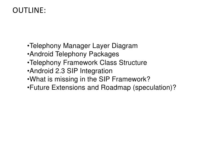 Android telephony framework and sip integration 02 01_2010