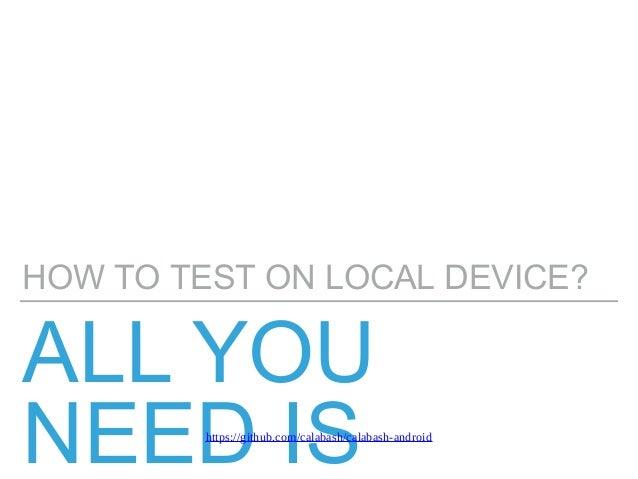 Android testing calabash Slide 2