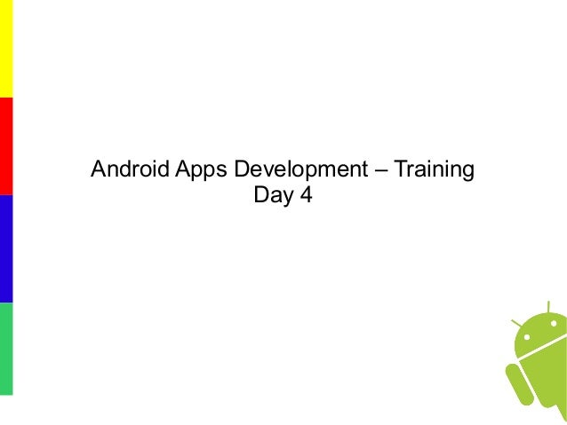 Android Apps Development – Training Day 4